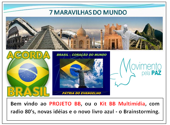 BRAINSTORMING - BLOG DO BB - Projeto BB  oficial - Kit BB Multimídia - Radio 80