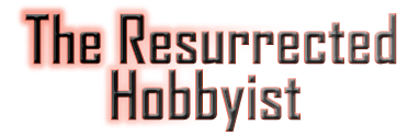 The Resurrected Hobbyist