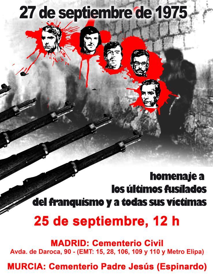 HOMENAJE A LOS ÚLTIMOS FUSILADOS DEL FRANQUISMO Y A TODAS SUS VÍCTIMAS-MURCIA