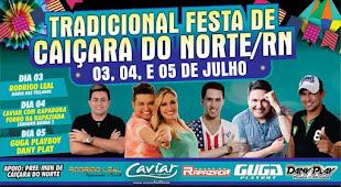 TRADICIONAL FESTA DE CAIÇARA DO NORTE/RN