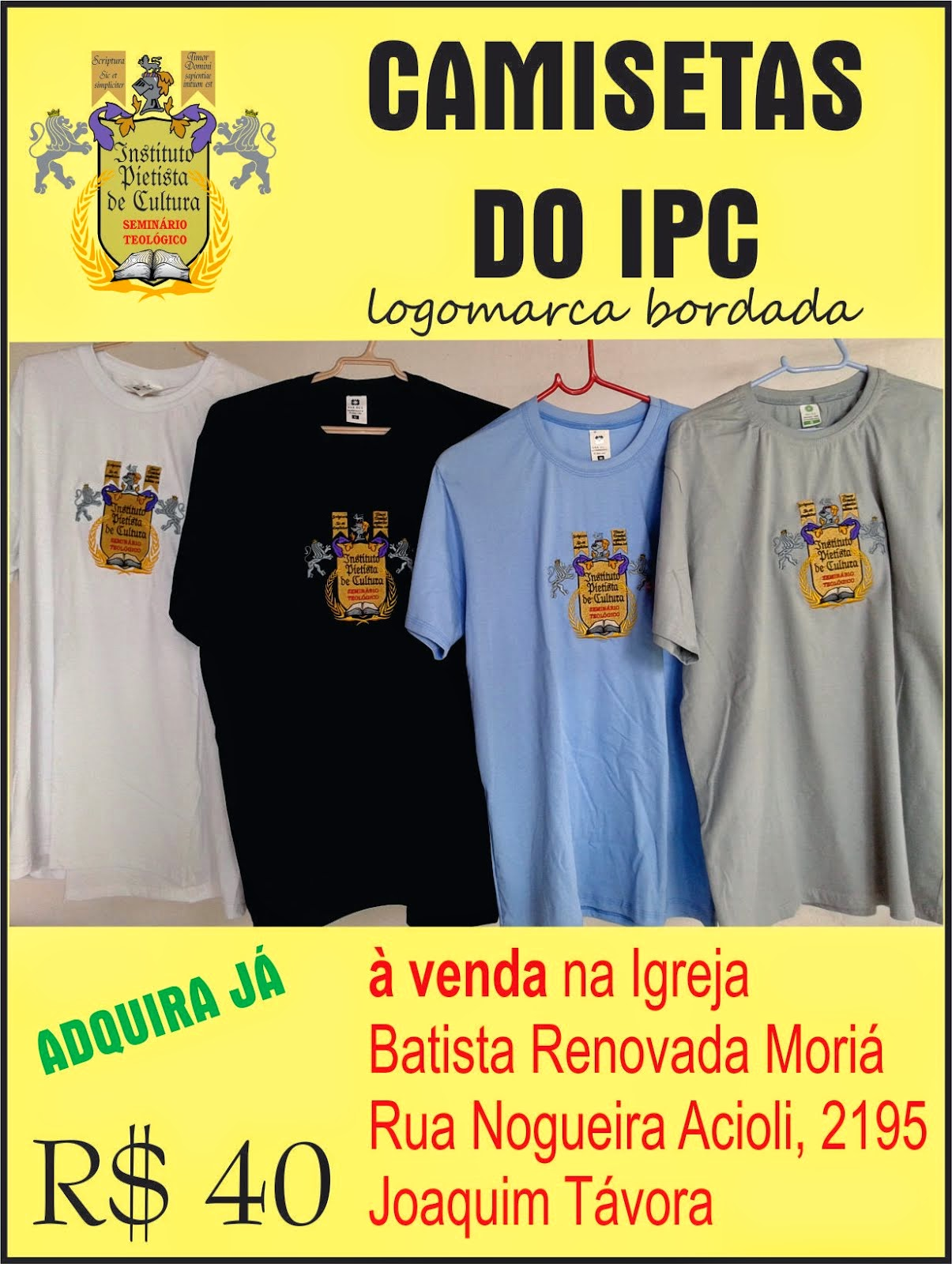 CAMISETAS DO INSTITUTO PIETISTA DE CULTURA