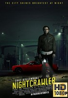 Nightcrawler (2014) BRrip 1080p Subtitulada