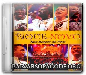 CD Pique Novo - Nos Braços Do Povo (Áudio DVD 2007)