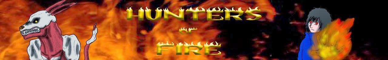 HUNTERS OF FIRE