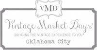 ★Vintage Market Days, Oklahoma City, OK