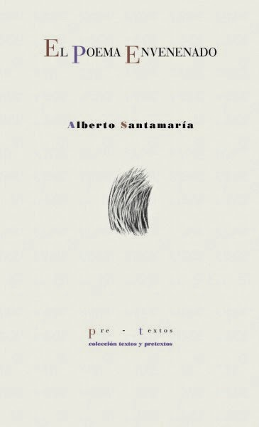 Poema envenenado Alberto Santamaría