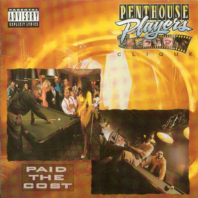 Penthouse Players Clique - Paid The Cost (1992) Flac