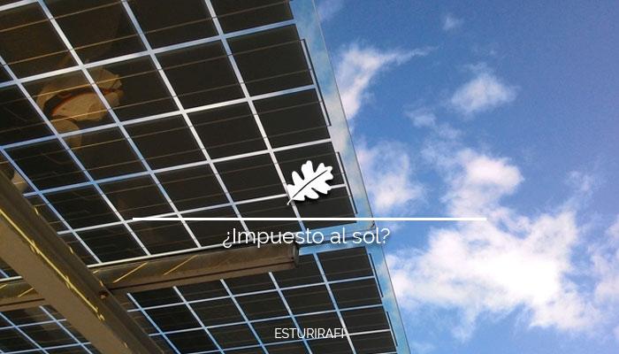 energias renovables impuesto al sol