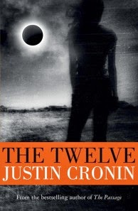 CURRENT READ: THE TWELVE, Justin Cronin