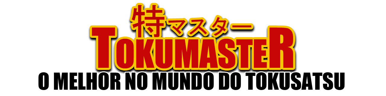 O MAIS COMPLETO NO MUNDO DO TOKUSATSU