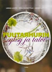 http://clk.tradedoubler.com/click?p(235021)a(2180452)g(21156340)url(http://www.suomalainen.com/tietokirjat/luonto/puutarhurin-syksy-ja-talvi-sku-p9789513173340)