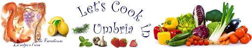 let's cook in Umbria Blog