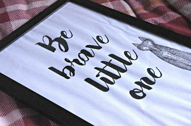 be brave little one quote