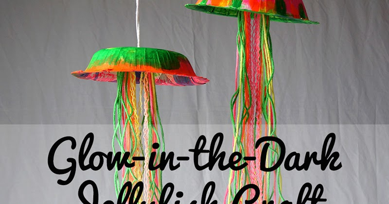 Craftiments: Glow-in-the-Dark Jellyfish Craft