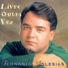 Baixar CD Fernando Iglesias   Livre Outra Vez   Playback