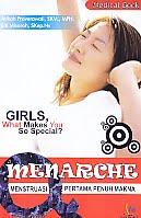 AJIBAYUSTORE  Judul Buku : Menarche - Menstruasi Pertama Penuh Makna Pengarang : Atikah Proverawati, SKM., MPH - Siti Misaroh, Skep, Ns   Penerbit : Nuha Medika