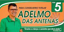 PARA CONSELHO TUTELAR VOTE 5 ADELMO DAS ANTENAS