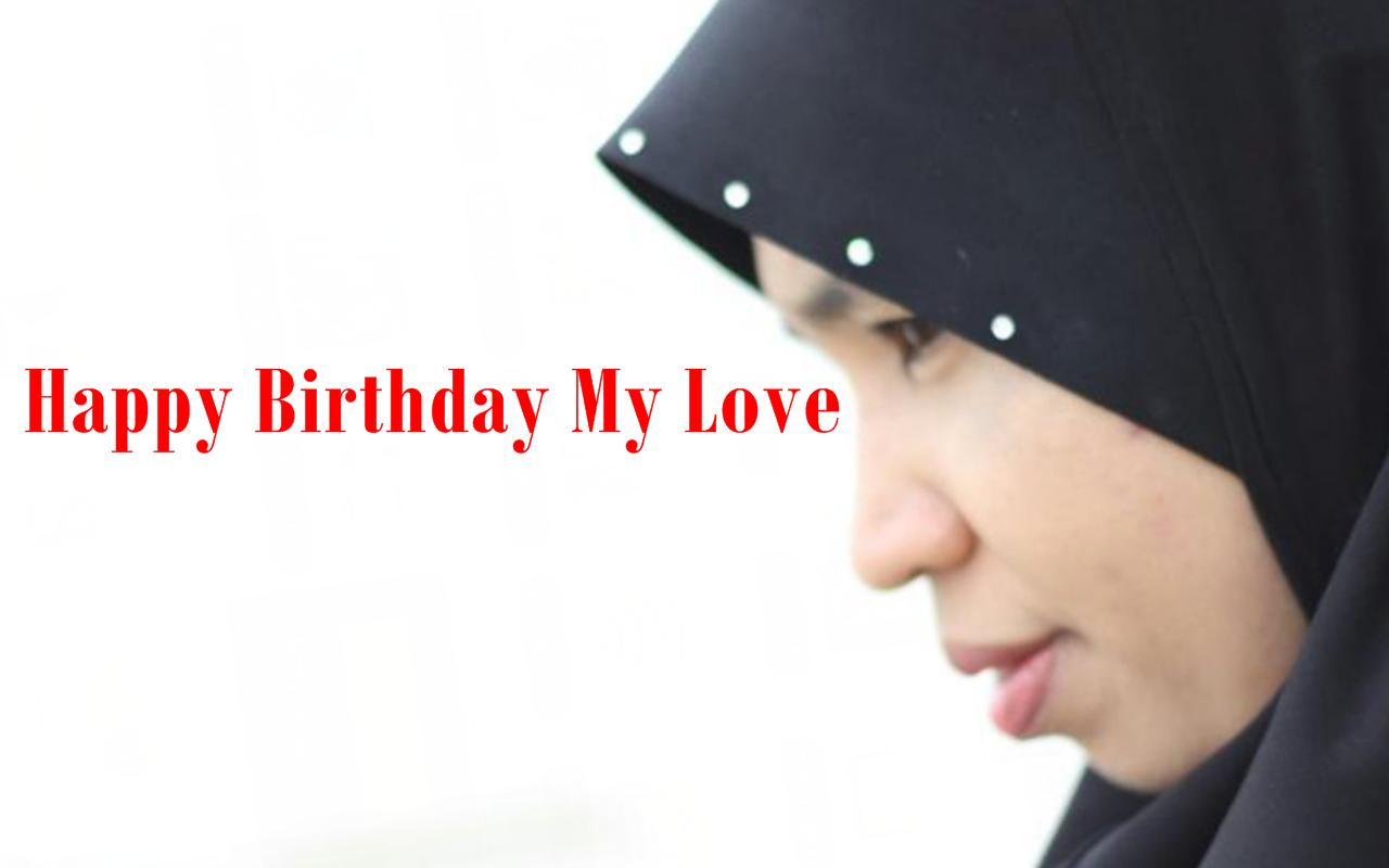 Selamat Hari Lahir Buat Isteriku