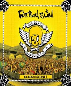 Fatboy Slim: Big Beach Bootique 5 – DVDRip AVI + RMVB