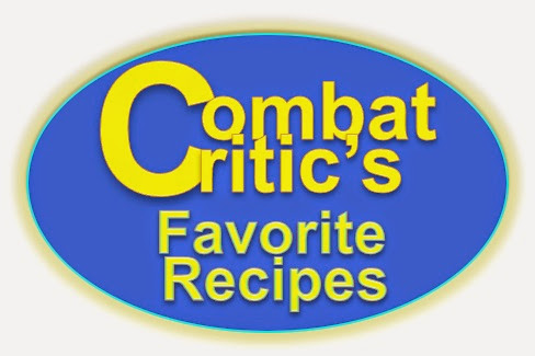 CombatCritic's Favorite Recipes