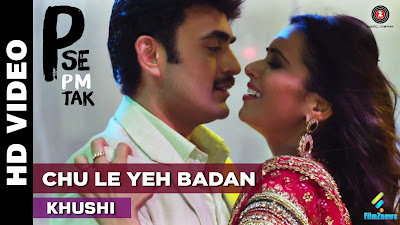 Chu Le Yeh Badan – P Se Pm Tak Movie Song