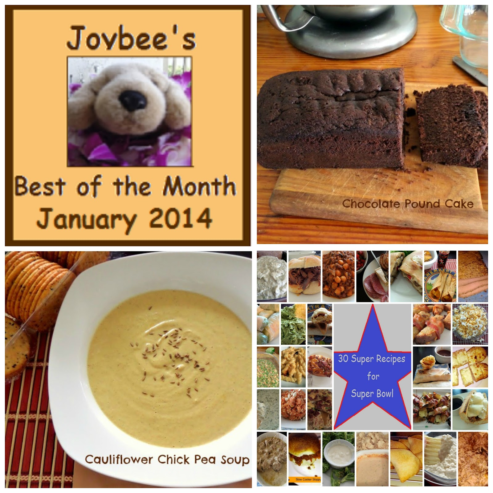 Best of the Month January 2014:  Chocolate Pound Cake, 30 Recipes Super for Super Bowl, and Cauliflower & Chick Pea Soup