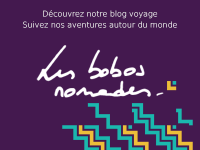 Le blog de voyage des Bobos Nomades