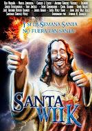Santa Wiik; ¿y si la Semana Santa no fuera tan santa?