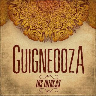 Los Tuercas Guigneooza disco