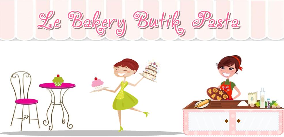 Le Bakery Butik Pasta