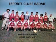 ESPORTE CLUBE RADAR - Lajeado Tarumã