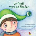Le Noel Vert de Siméon