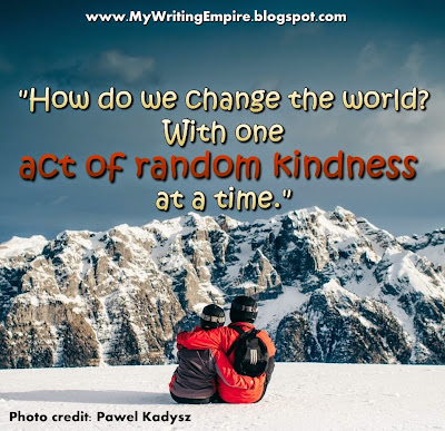 article on act of kindness essay A random act of kindness – an essay hers was a random act of kindness that but without it there would be no reason for random kindness and senseless acts.