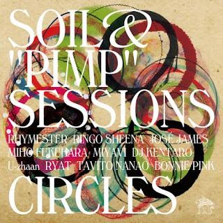 """SOIL & """"PIMP""""SESSIONS - CIRCLES"""