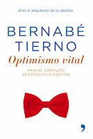 Bernabe Tierno - Optimismo vital - Frases y citas de motivacion