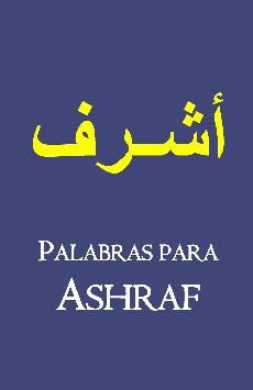 Palabras para Ashraf