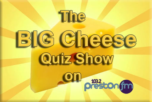 The Big Cheese, radio, quiz, Preston FM