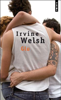 Glu Irvine Welsh