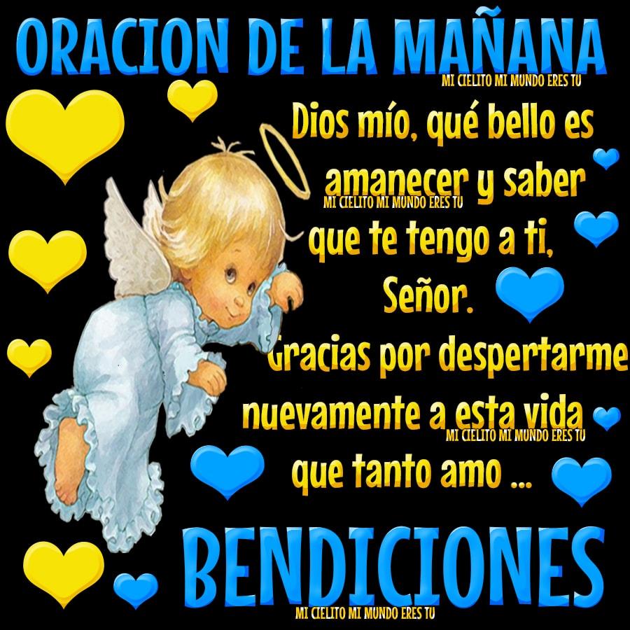 ღ Mi Cielito Mi Mundo Eres Tu ღ Hermosa Oración De Buenos Dias