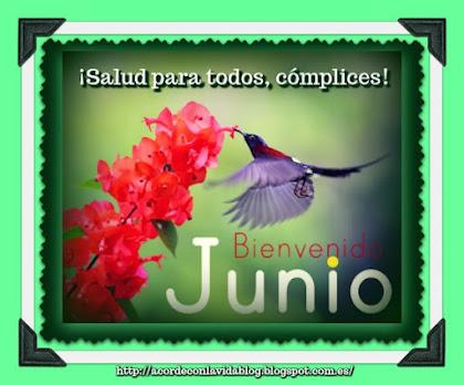 * ¡Bienvenido junio! *