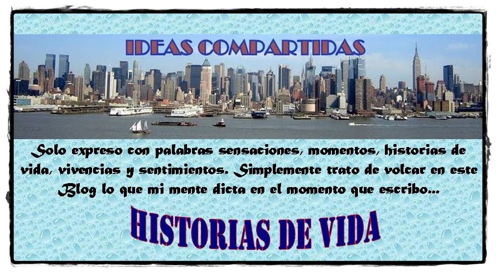 Ideas Compartidas - Historias de Vida