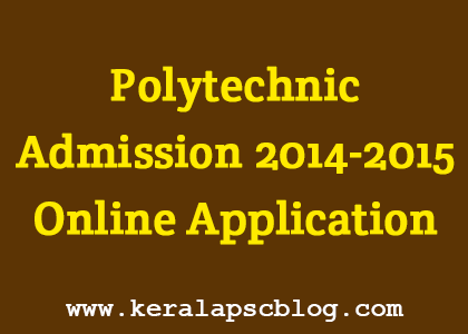 Kerala Polytechnic College Admission 2014 Online Application Registration