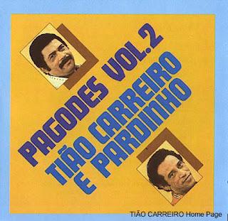 Ti�o Carreiro e Pardinho - Pagodes Vol.2