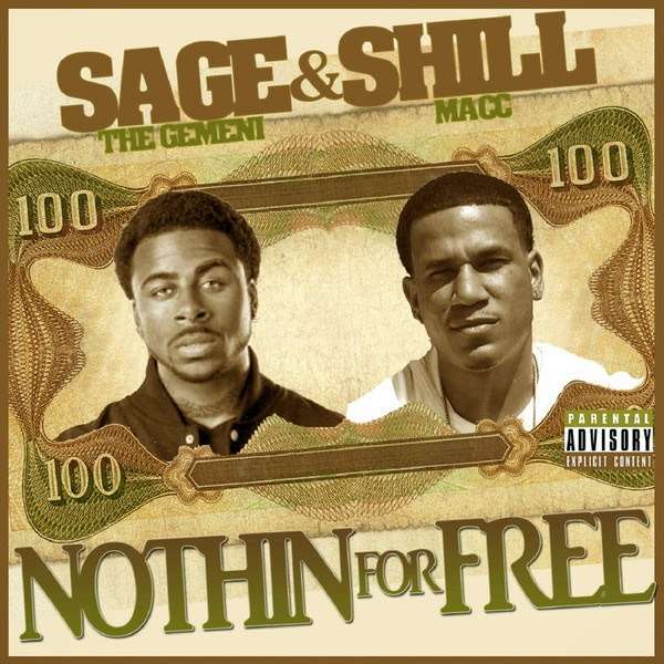 Sage the Gemini & Shill Macc - Nothin For Free - Single Cover