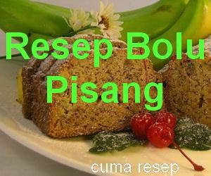 Resep Kue Bolu Pisang Enak dan Lembut