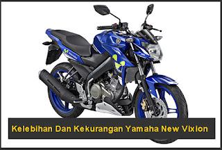 Kelebihan Dan Kekurangan Yamaha New Vixion