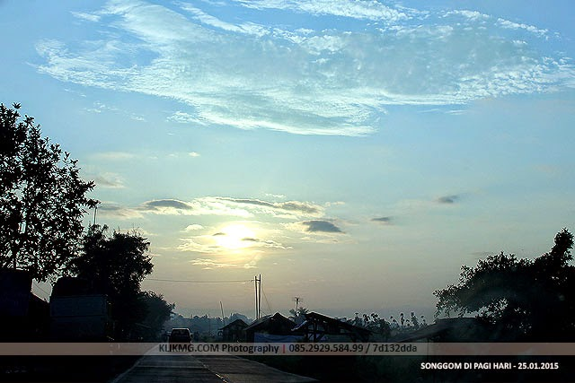 Pagi Hari di Songgom - 25 Januari 2015