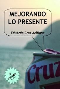 MEJORANDO LO PRESENTE (Monólogos)