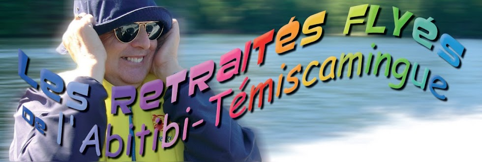 Retraités flyés de l'Abitibi-Témiscamingue
