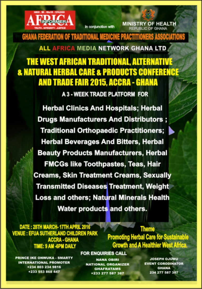 Care health herbal manufacturer product - The West Africa Traditional Alternative And Natural Herbal Products Fair Accra Ghana 28march 17th April 2016